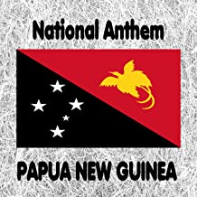 papua new guinea national anthem mp3