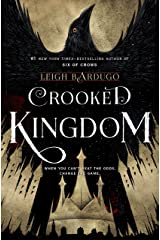 Crooked Kingdom: A Sequel to Six of Crows Kindle Edition