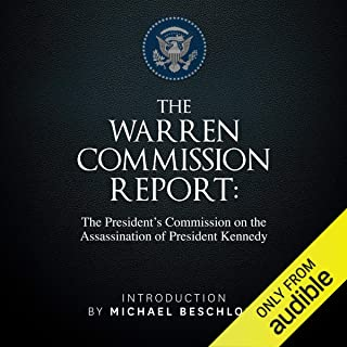 The Warren Commission Report: The President's Commission on the Assassination of President Kennedy