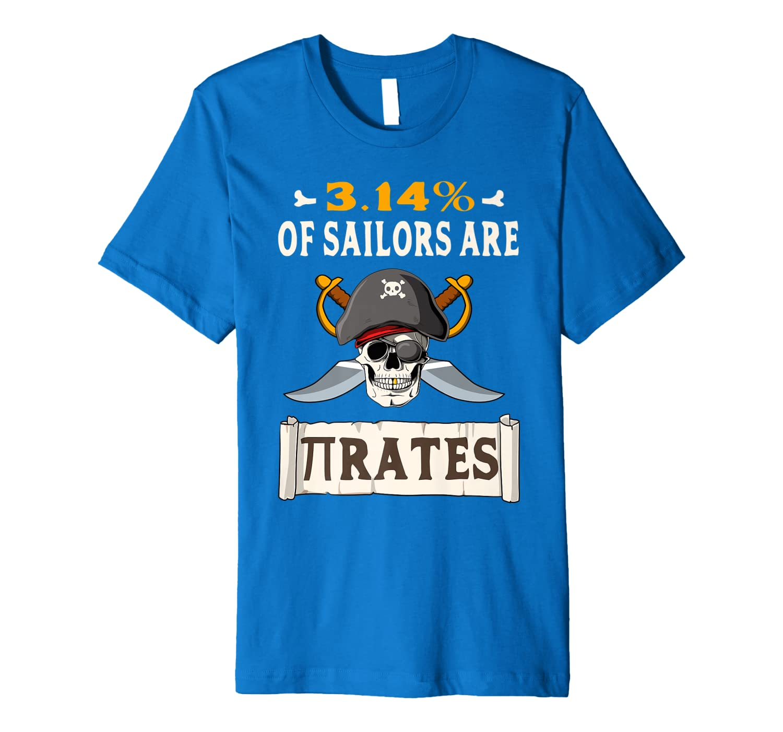 3.14% Of Sailors Are Pirates Pi Day Pun Funny Math T-Shirt