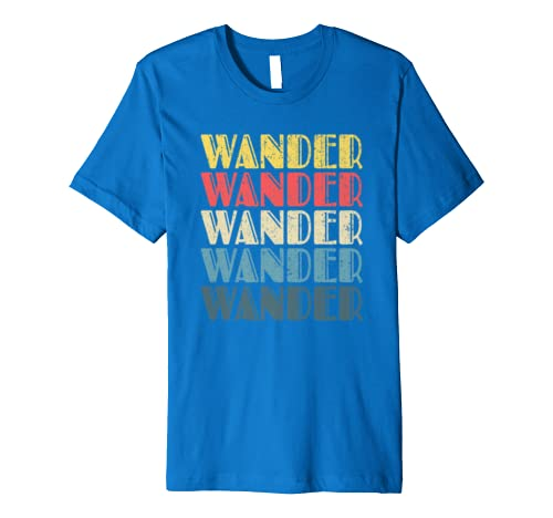 All Who WANDER Are Not Lost Retro Camping Gift Hiking  Premium T-Shirt