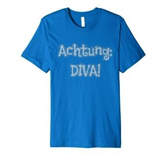 Achtung Diva T-Shirt