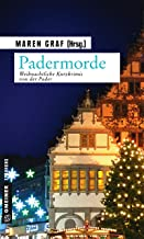 Padermorde: Weihnachtliche Kurzkrimis von der Pader (Kriminalromane im GMEINER-Verlag)