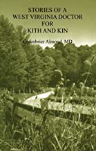 Stories of a West Virginia Doctor لهاتف Kith و kin
