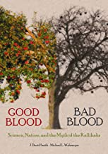 Good Blood, Bad Blood: Science, Nature, and the Myth of the Kallikaks