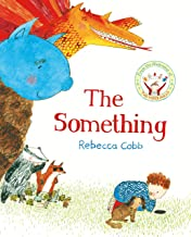 The Something by Rebecca Cobb (26-Mar-2015) Paperback