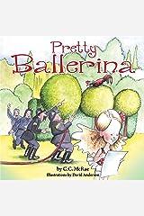 Pretty Ballerina Kindle Edition