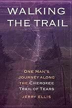 Best walking the trail jerry ellis Reviews