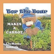 Tor the Bear Makes a Carrot: (7 Book Series)