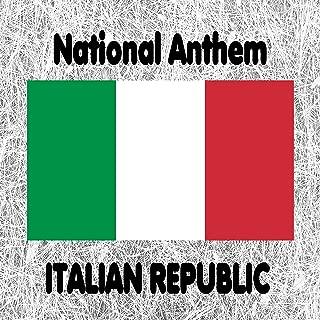 Italian Republic - Il Canto degli italiani - L'inno di Mameli - Fratelli d'Italia - Italian National Anthem