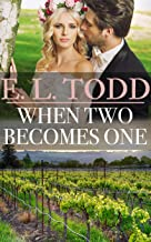 When Two Becomes One (Forever and Ever #25)