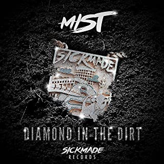 mist diamond in the dirt