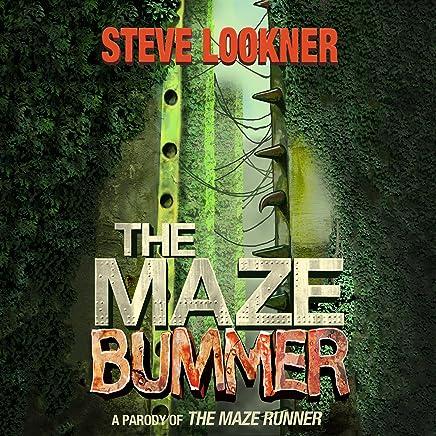 The Maze Bummer: A Parody of The Maze Runner