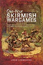 One-hour Skirmish Wargames: Fast-play Dice-less Rules for Small-unit Actions from Napoleonics to Sci-Fi