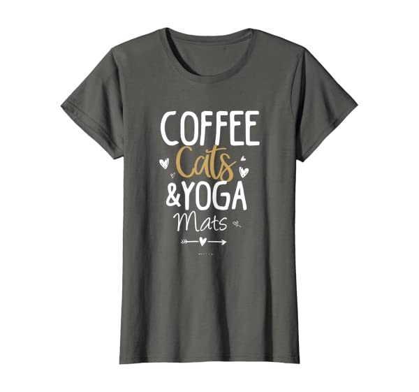 Coffee Cats And Yoga Mats, Cat Lover Mom Gift Yoga Workout T-shirt