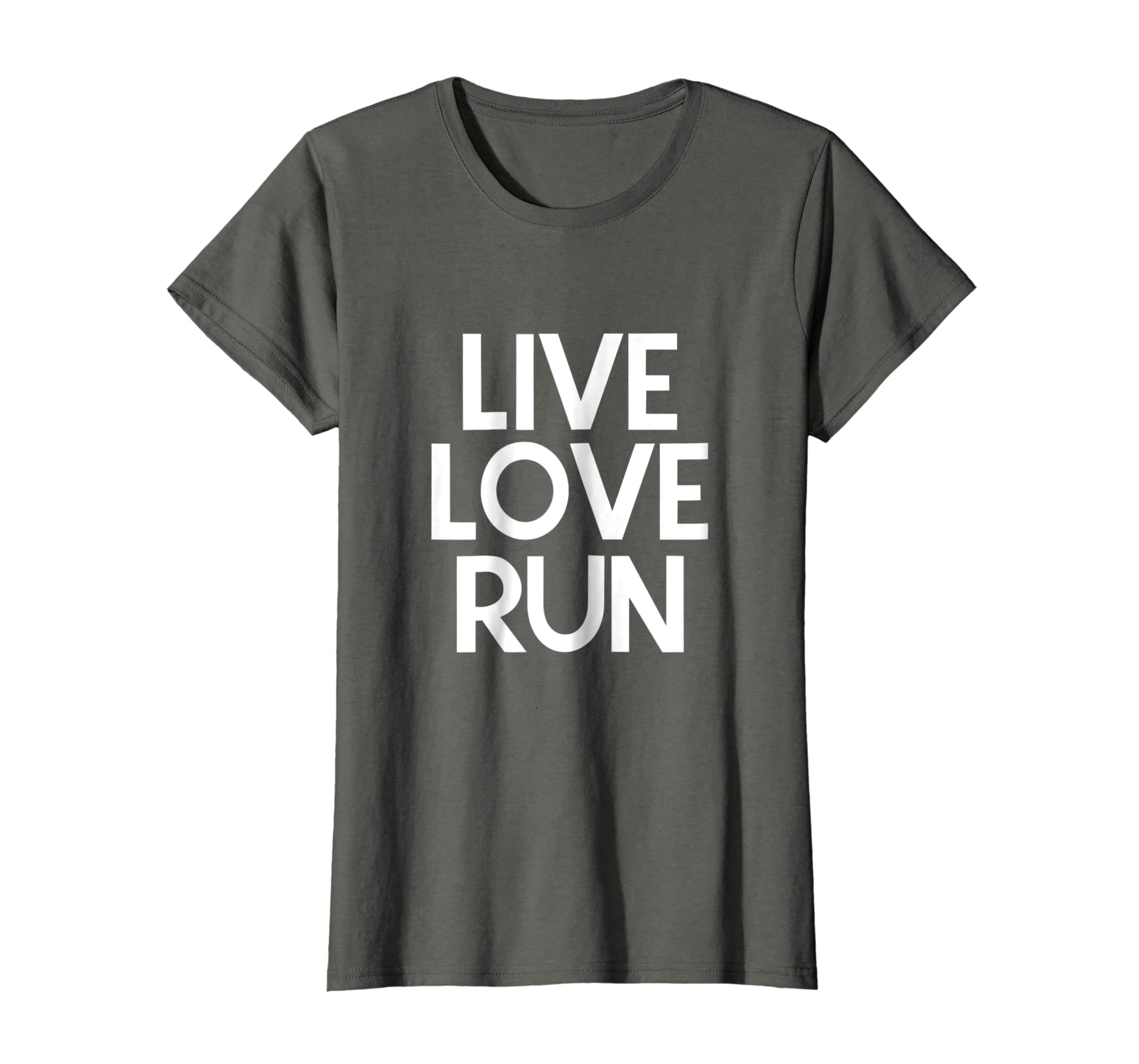 6c0c20b0d28cb Amazon.com  Live Love Run Shirt  Clothing