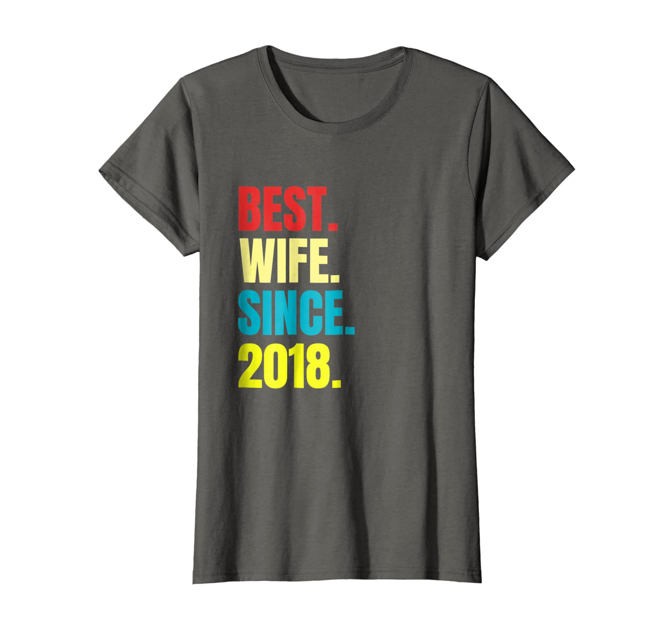Amazon.com  Womens Best Wife Since 2018 1st Wedding Anniversary Gift Shirt   Clothing 4dbe756ccd