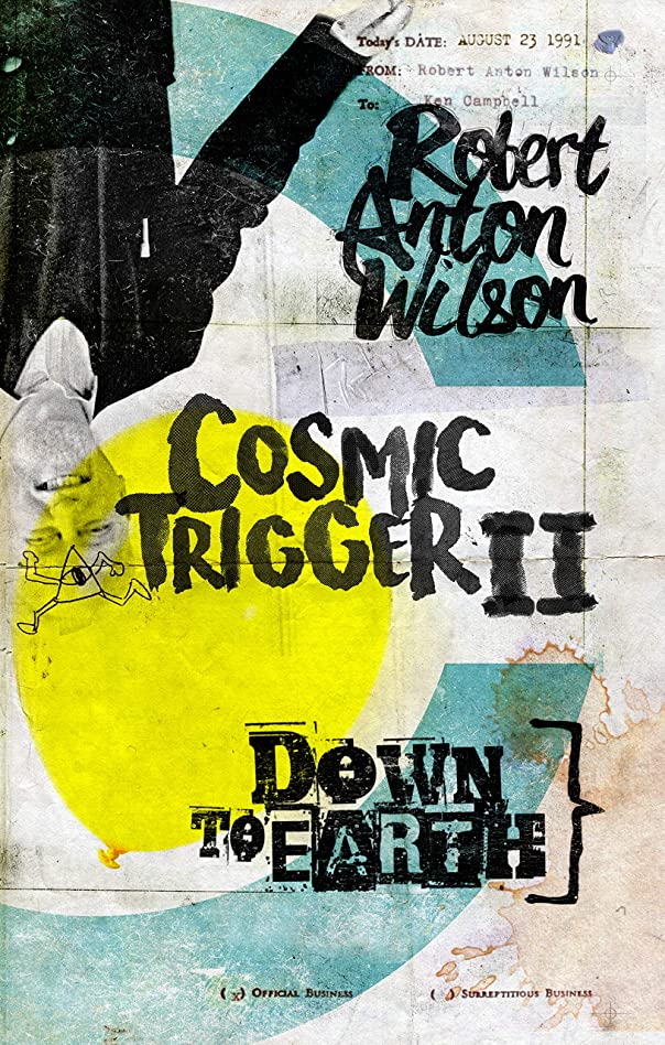 解決する準備ができて上昇Cosmic Trigger II: Down to Earth (English Edition)
