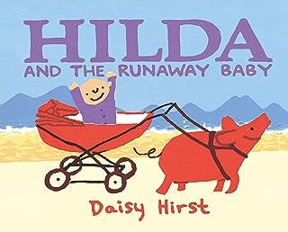 Hilda and the Runaway Baby