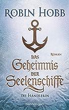 Das Geheimnis der Seelenschiffe - Die Händlerin: Roman (Die Seelenschiff-Händler 1) (German Edition)