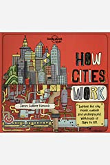 How Cities Work 1 (Lonely Planet Kids) Hardcover