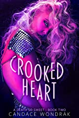 Crooked Heart (A Death So Sweet Book 2) Kindle Edition