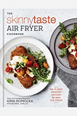 The Skinnytaste Air Fryer Cookbook: The 75 Best Healthy Recipes for Your Air Fryer Hardcover