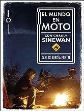 El mundo en moto con Charly Sinewan (Spanish Edition)