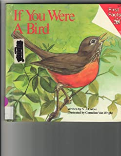 If You Were a Bird (First Facts: Everyday Character Education)