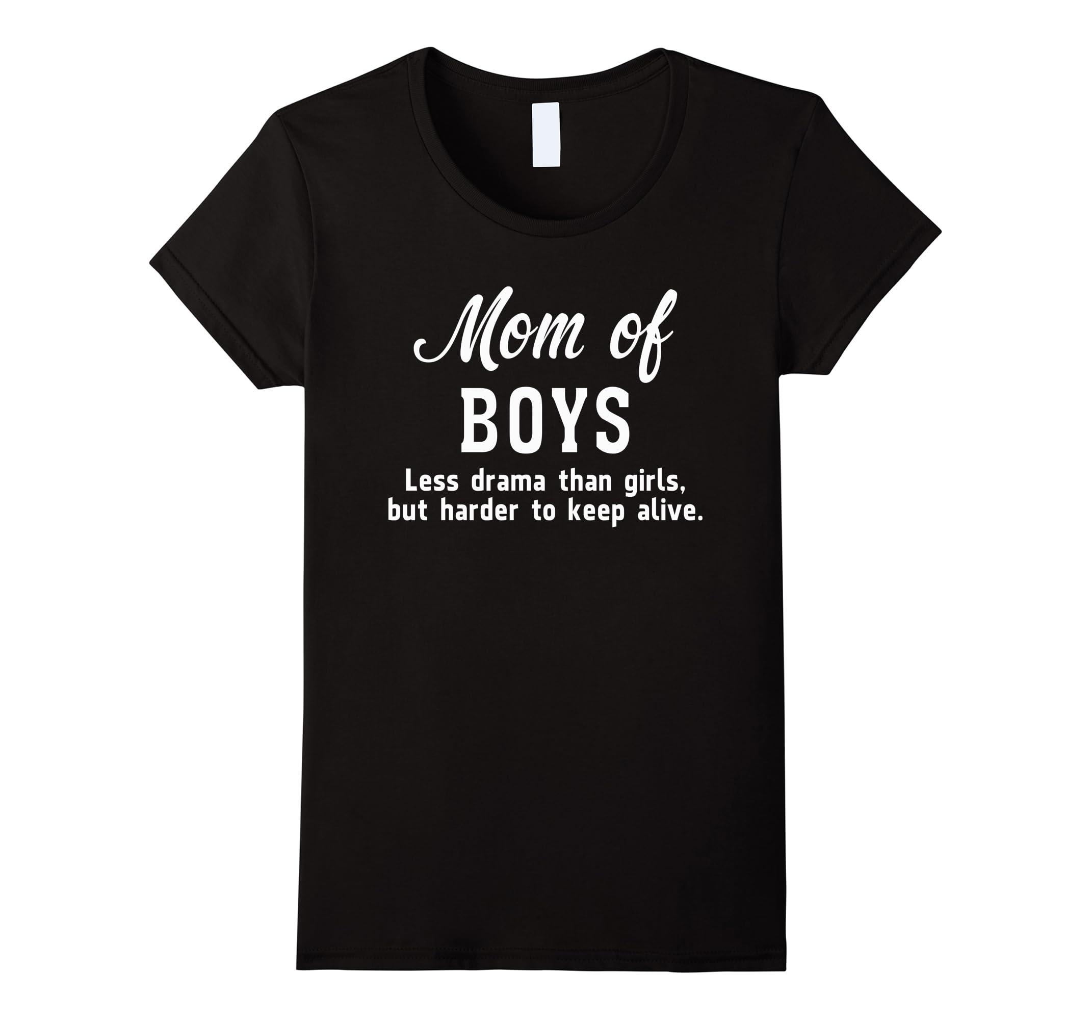 Mom Boys Less Drama T shirt