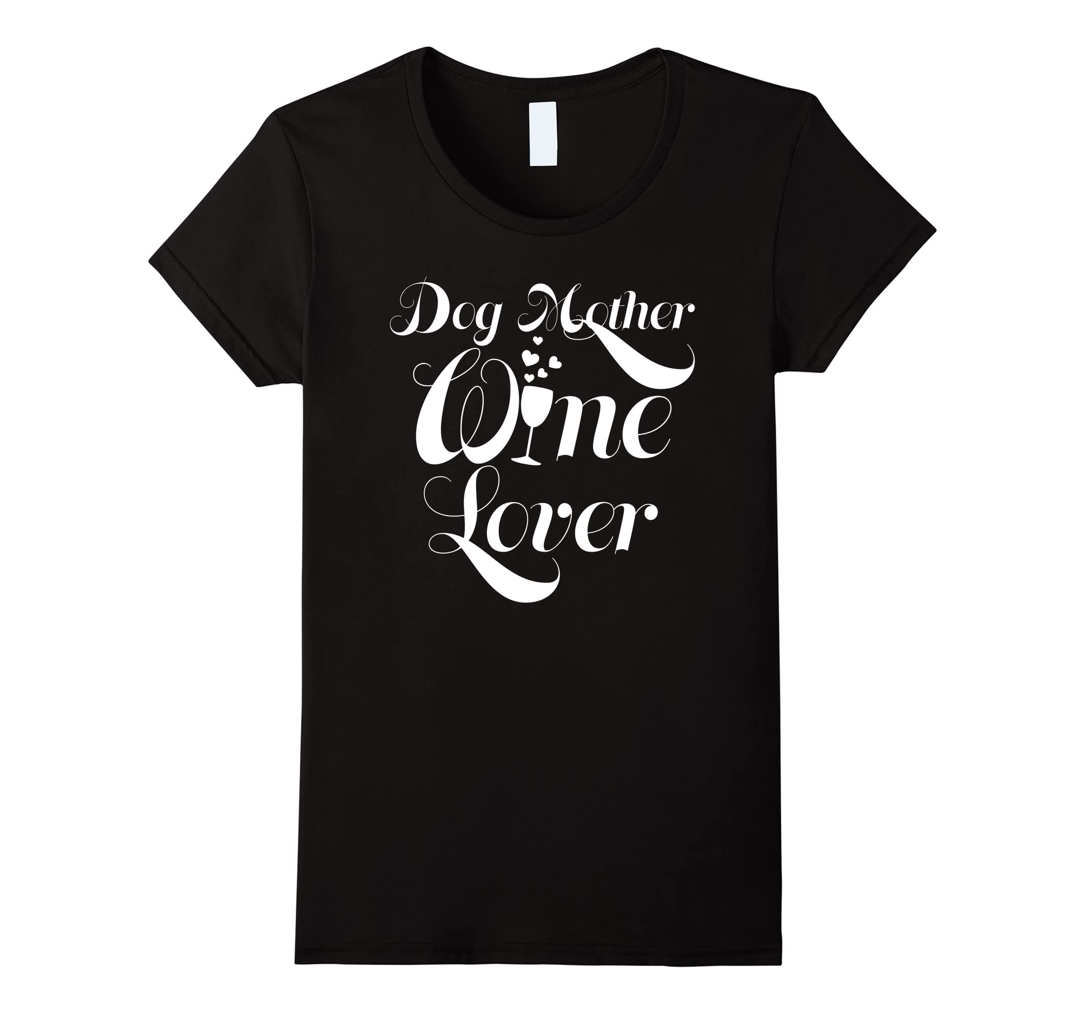 Womens Dog Mother Wine Lover