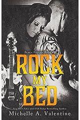 Rock My Bed (Black Falcon Book 2) (Black Falcon Series) Kindle Edition