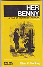 Her Benny A Tale of Vistorian Liverpool