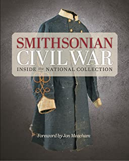 Smithsonian Civil War: Inside the National Collection