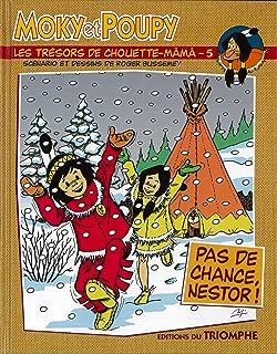 Moky et Poupy - les Tresors de Chouette-Mama 05 - Pas de Chance, Nestor !