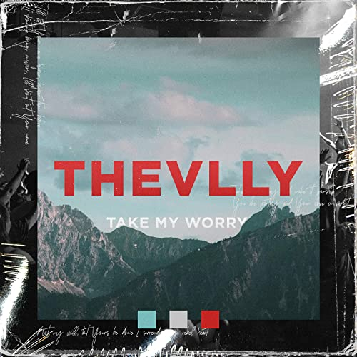 THEVLLY - Take My Worry (Live) (2019)