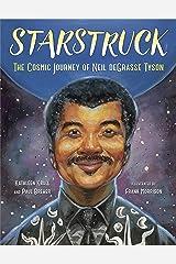 Starstruck: The Cosmic Journey of Neil deGrasse Tyson Kindle Edition