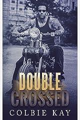Double Crossed ((A Cobras MC Novella)) Kindle Edition