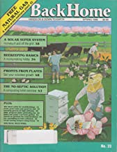 Back Home Spring 1996 (Free Natural Gas, A Solar Super System, Beekeeping bascis, Profits From Plants, The No-septic Solution, and more, No. 23)