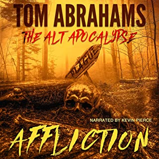 Affliction: The Alt Apocalypse, Book 4