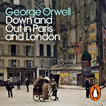 Down and Out in Paris and London: Penguin Modern Classics