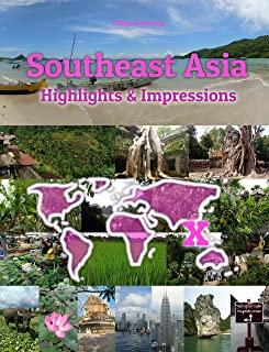 Southeast Asia Highlights & Impressions: Original Wimmelfotoheft (4K Ultra HD) (English Edition)