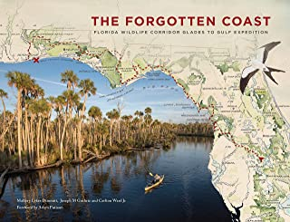 The Forgotten Coast: Florida Wildlife Corridor Glades to Gulf Expedition