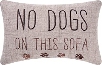 C&F Home 8x12 Inches, No Dogs On The Sofa Pillow