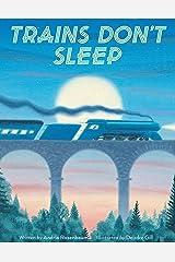 Trains Don't Sleep Kindle Edition