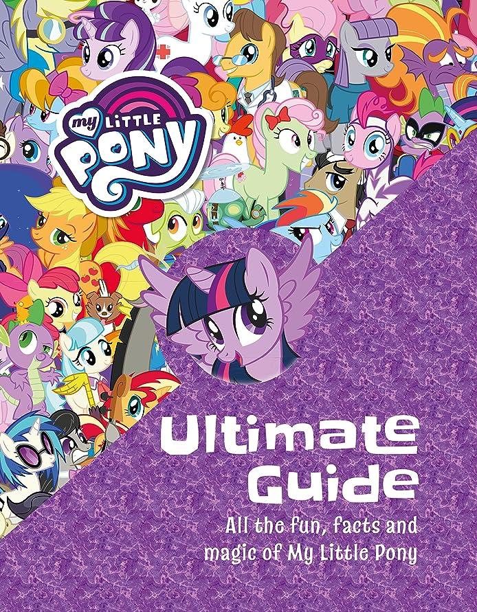 融合私の自動車The Ultimate Guide: All the Fun, Facts and Magic of My Little Pony (English Edition)