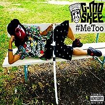 Me Too [Explicit]