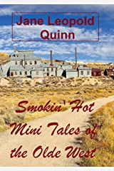 Smokin' Hot Mini Tales of the Olde West Kindle Edition