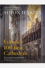 Europe's 100 Best Cathedrals Kindle Edition
