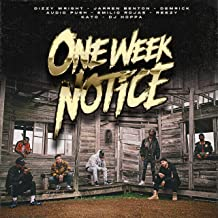 One Week Notice [Explicit]